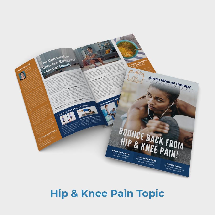 Austin Manual Therapy PT Newsletter Hip And Knee Pain Topic