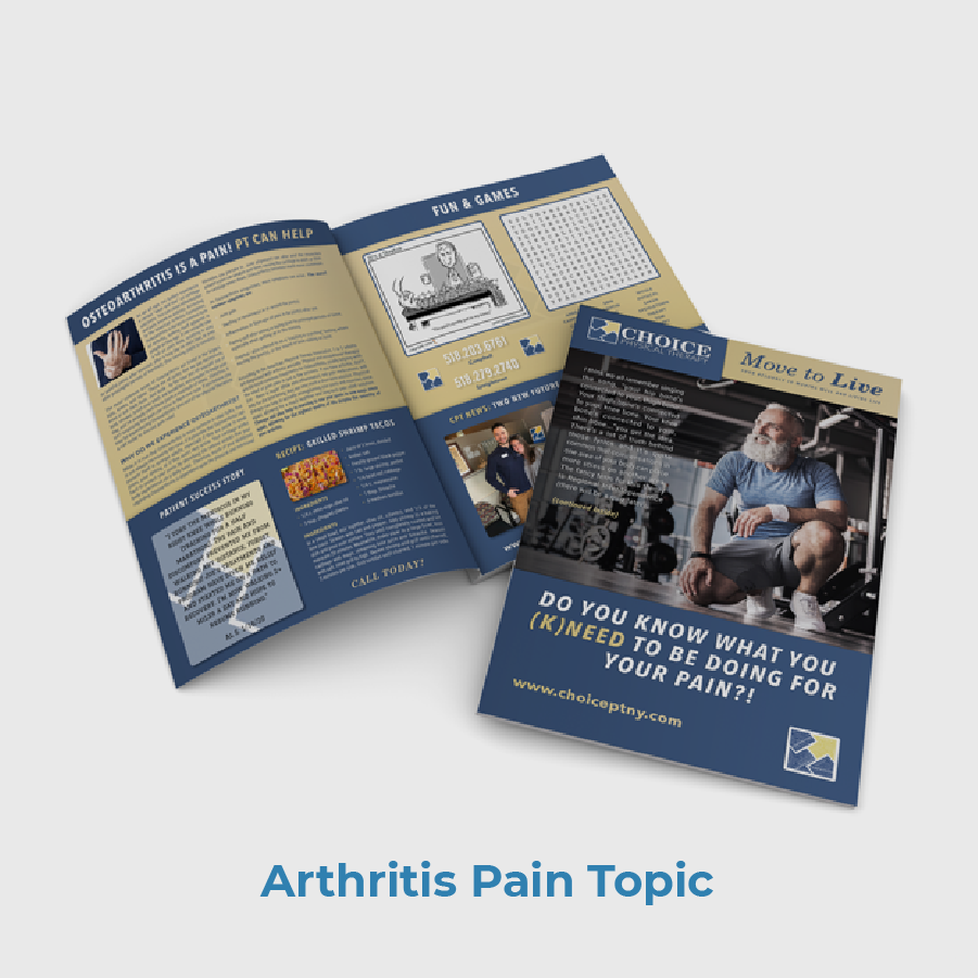 Choice PT Patient Newsletter Sample Arthritis Pain Topic