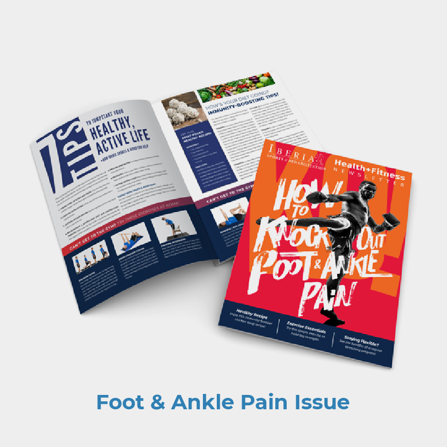 Iberia Rehab PT Foot And Ankle Pain Newsletter